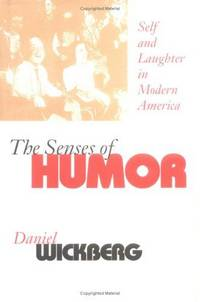 The Sense of Humor. Self and laughterin modern America