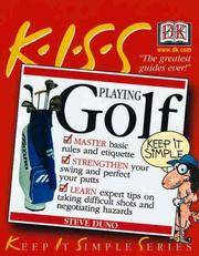 KISS Guide to Playing Golf (Keep It Simple Series)