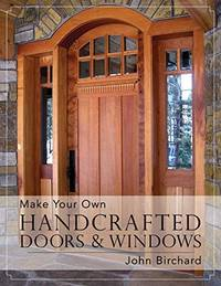 image of Make Your Own Handcrafted Doors & Windows