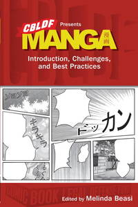 CBLDF Presents Manga: Introduction, Challenges, and Best Practices