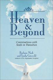 Heaven & Beyond Conversations with Souls in Transition