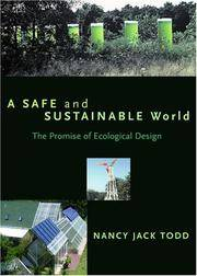 A SAFE AND SUSTAINABLE WORLD : THE PROMISE OF ECOLOGICAL DESIGN