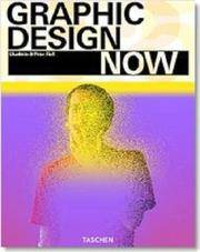 Graphic Design Now by  Charlotte & Peter Fiell Fiell - 1st - 2005 - from Abacus Bookshop and Biblio.com