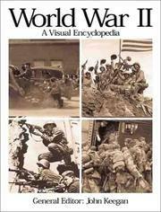 World War II: A Visual Encyclopedia
