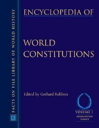 Encyclopedia of World Constitutions, 3-Volume Set (Facts on File Library of World History)
