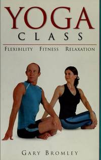 'YOGA CLASS FLEXIBILITY,FITNESS,RELAXATION' [Paperback]