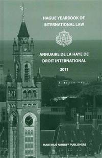 Hague yearbook of international law 2011; v.24 (Hague yearbook of international law; v.24)