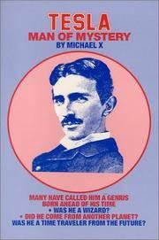 Tesla, Man of Mystery