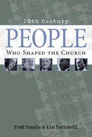 People Who Shaped the Church (20th Century Reference Series)