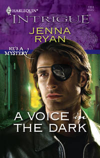 A Voice in the Dark by  Jenna Ryan - Paperback - First printing - 2009 - from Ynot Books and Biblio.co.uk