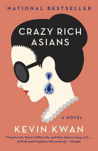 Crazy Rich Asians (Crazy Rich Asians Trilogy) by  Kevin Kwan - Paperback - 2014-05-20 - from Once Upon a Time Books (SKU: mon0000201429)