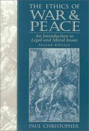 The Ethics of War and Peace: An Introduction to Legal and Moral Issues (2nd Edition)