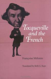 TOCQUEVILLE AND THE FRENCH.