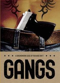 Gangs: a Groundwork Guide