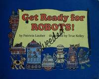 Get Ready For Robots