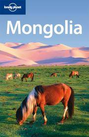 Lonely Planet Mongolia (Country Travel Guide) by Michael Kohn - Paperback - 2008-05-01 - from Ergodebooks and Biblio.com