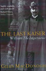The Last Kaiser - William the Impetuous