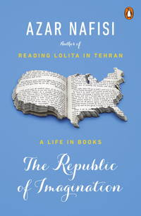 The Republic of Imagination: A Life in Books