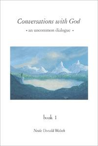 image of Conversations with God: An Uncommon Dialogue, Book 1
