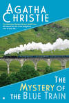 image of The Mystery of the Blue Train (Digest) (Hercule Poirot)