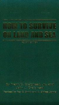 How to Survive on Land and Sea by  John J  Frank C. & John J.;Craighead - Hardcover - Fourth Edition - 1984 - from First Landing Books & Art and Biblio.co.uk