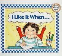 I Like It When...