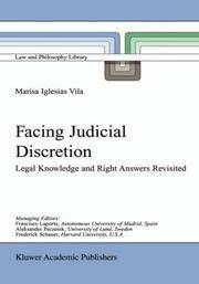 Facing Judicial Discretion: Legal Knowledge and Right Answers Revisited (Law & Philosophy Library)