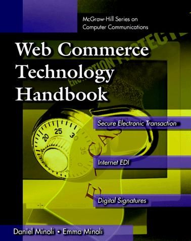 Web commerce technology handbook by daniel minoli