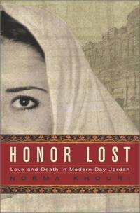Honor Lost: Love and Death in Modern Day Jordan