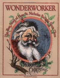 Wonderworker, The True Story of How St Nicholas Became Santa Claus