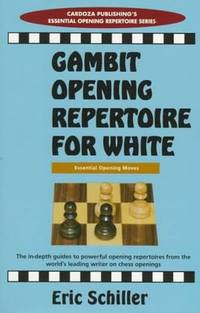 Gambit Opening Repertoire For White (Essential Opening Repertoire)