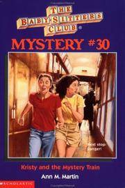 image of Kristy and the Mystery Train (The Baby-Sitters Club Mystery #30)