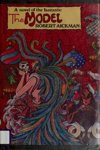 The Model by Robert Aickman - April 1987