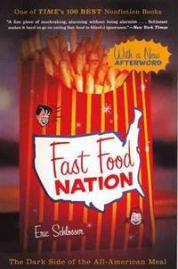 Fast Food Nation: The Dark Side Of The All-American Meal (Turtleback School & Library Binding Edition) by  Eric Schlosser - 2012-03-13 - from Ergodebooks and Biblio.com