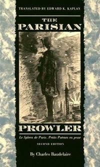 The Parisian Prowler Le Spleen De Paris Petits Poemes En