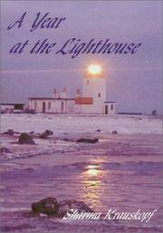 A YEAR AT THE LIGHTHOUSE