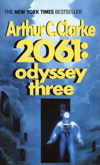 2061: Odyssey Three by  Arthur C Clarke - Paperback - First Mass Market Paperback Printing - 1989 - from Bookmarc Books and Biblio.co.uk