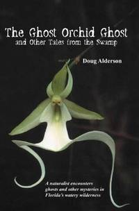 THE GHOST ORCHID GHOST [Paperback] ALDERSON, DOUG