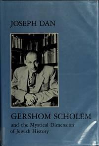 Gershom Scholem and the Mystical Dimension of Jewish History (Modern Jewish Masters Series) Dan,...