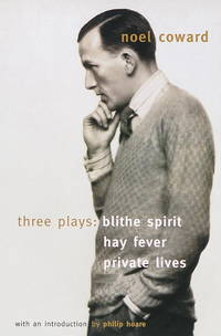 image of Blithe Spirit, Hay Fever, Private Lives: Three Plays