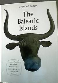 The Balearic Islands (Ancient Peoples and Places)