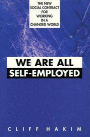 We Are All Self-Employed: The New Social Contract for Working in a Changed World