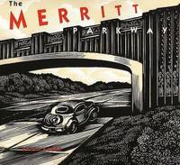 The Merritt Parkway by Bruce Radde - First Edition/Second Printing - 1993 - from art longwood books (SKU: 20083)