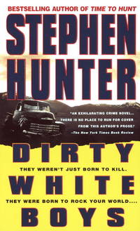 Dirty White Boys by  Stephen Hunter - Paperback - 1995 - from City Lights Bookstore (SKU: 044022179X-02)