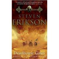 Deadhouse Gates: A Tale of The Malazan Book of the Fallen by  Steven Erikson - from Better World Books  and Biblio.co.uk