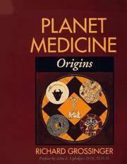 PLANET MEDICINE: Origins.