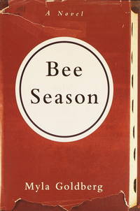 Bee Season: A Novel by  Myla Goldberg - Hardcover - 2000-05-02 - from Kayleighbug Books and Biblio.com