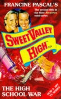 The High School War - Sweet Valley High 121