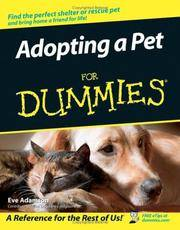 Adopting a Pet For Dummies (For Dummies (Pets))