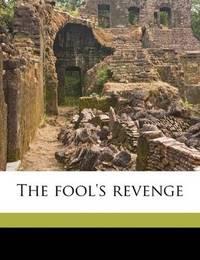 The Fool's Revenge